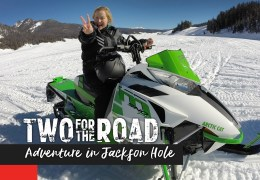 Episode Promo! Two for the Road: Adventure in Jackson Hole