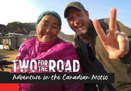 Episode Promo! Two for the Road: Adventure in the Canadian Arctic
