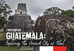 Episode Extra: A Day Exploring Guatemala's Ancient City of Tikal
