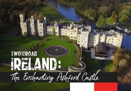 Episode Extra: A Look Inside Ireland's Enchanting Ashford Castle