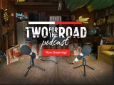 The Official Two for the Road Podcast is Here! Listen and Learn About the Two for the Road Story!