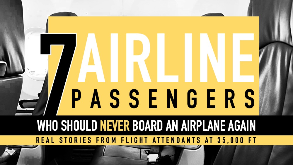 7 Airline Passengers Who Should Never Board An Airplane Again