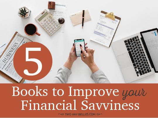 5 Books to Improve Your Financial Savviness