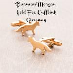 Burman Morgan Gold Fox Cufflink Giveaway