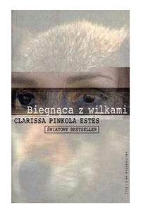 biegnąca z wilkami - książki o silnych kobietach