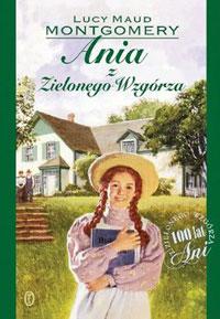 Ania z Zielonego Wzgórza - ulubiona książka z dzieciństwa