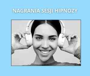 Sesje hipnozy - nagrania