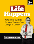 Life Happens Mitchell D Weiss