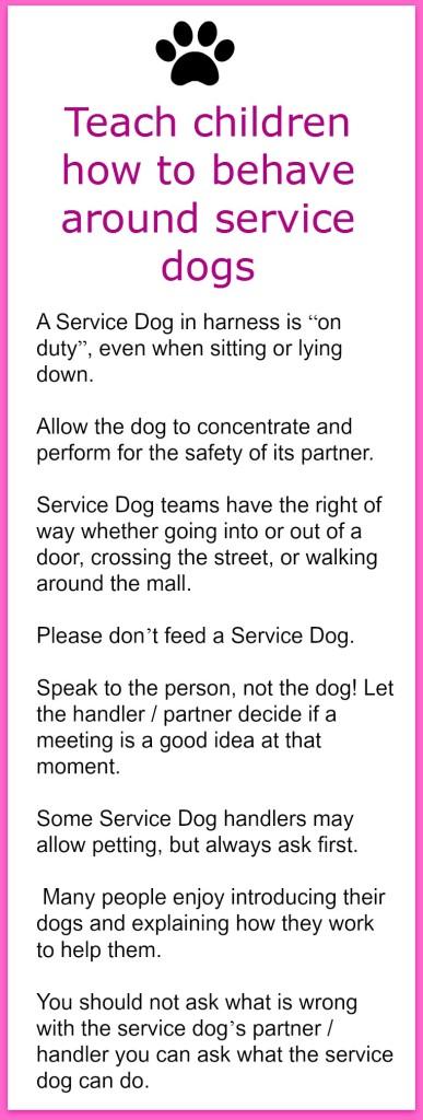 Teach Children how to behave around Service Dogs
