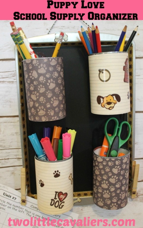 Puppy Love DIY School Supply Organizer #DIY on Two Little Cavaliers