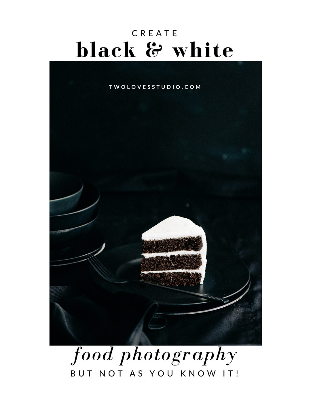 Black and White Food Photography with Rachel Korinek