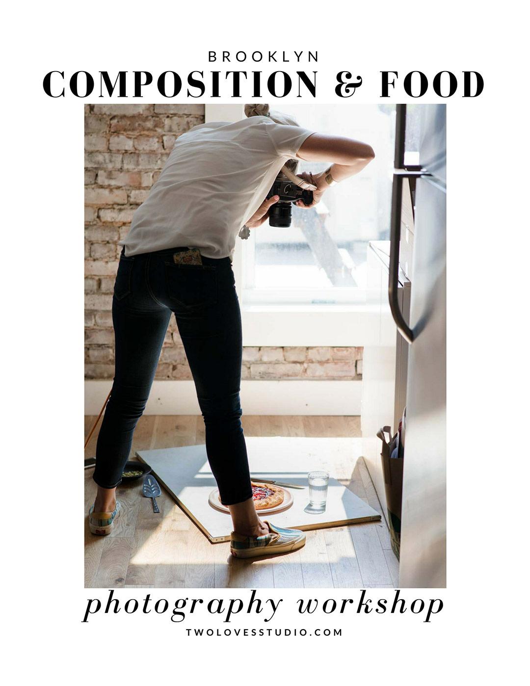 Brooklyn Composition Food Photography Workshop with Rachel Korinek