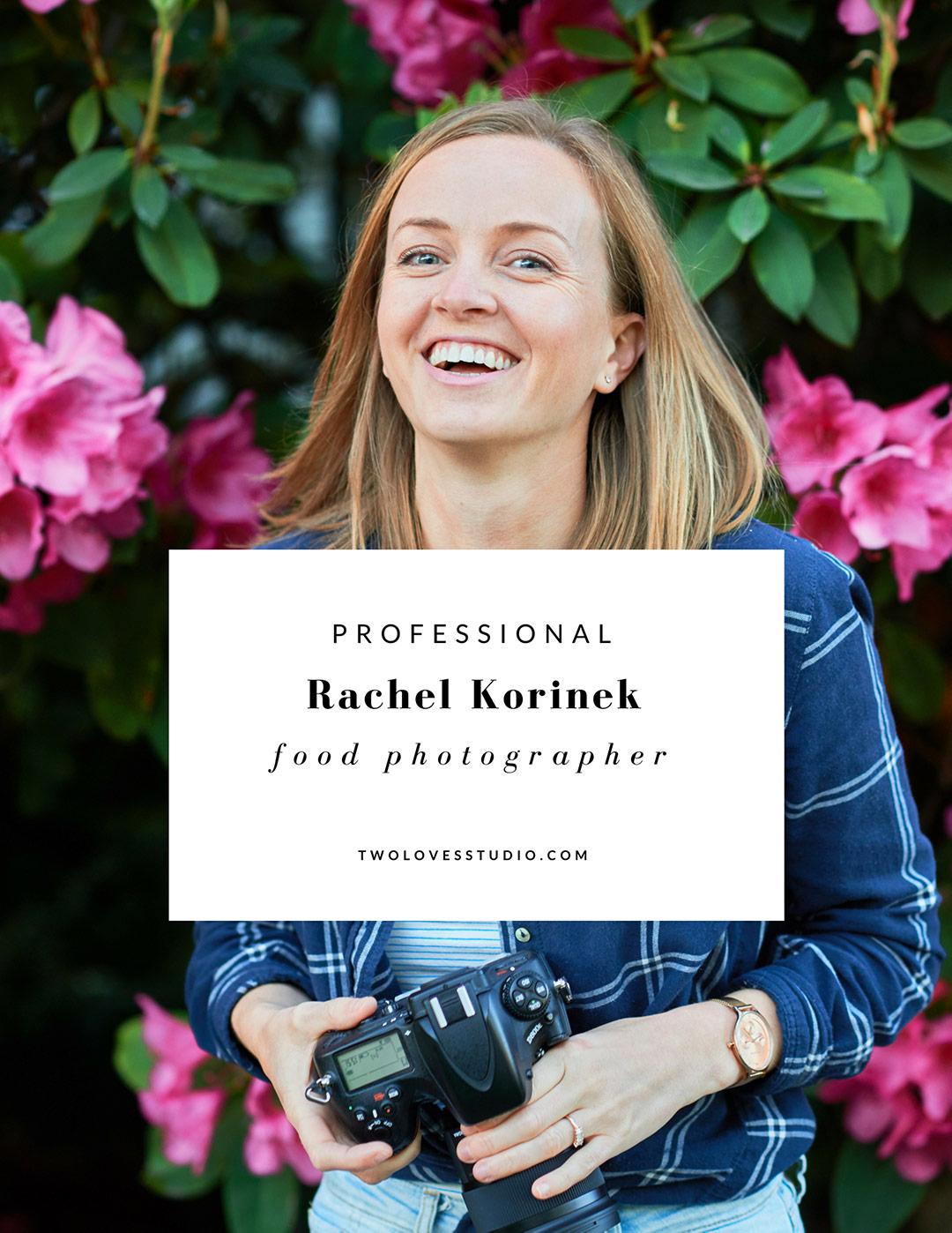 Rachel Korinek Professional Food Photographer