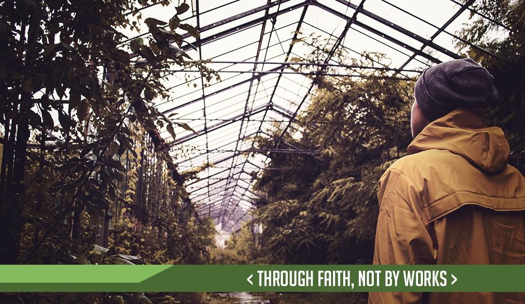 Through faith, not by works