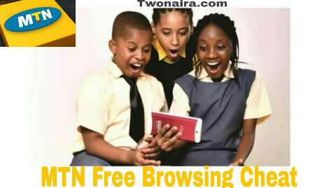 MTN free browsing cheat 2019