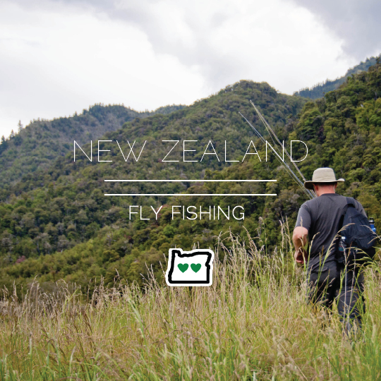 Father's Day is for Memories: Fly Fishing in New Zealand