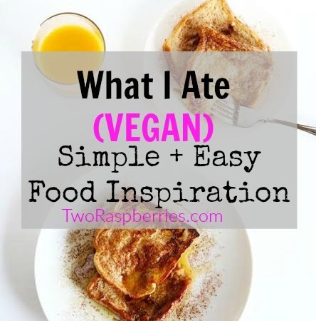 What I Ate #2 – Food Inspiration