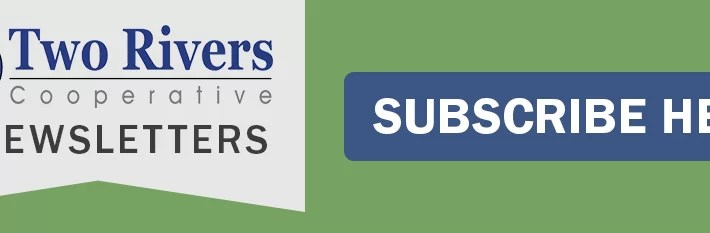 Subscribe to Two Rivers E-Newsletters