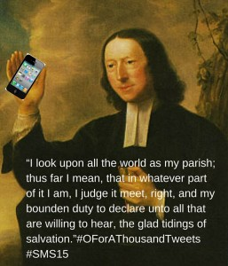 """""""I look upon all the world as my parish;"""