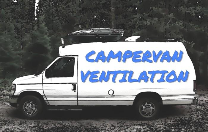 campervan ventilation tworoamingsouls