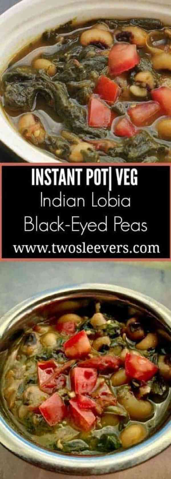Lobia with spinach Pinterest - Instant Pot Vegetarian Gluten-Free Indian Black Eyed Peas with Spinach Lobia - https://twosleevers.com