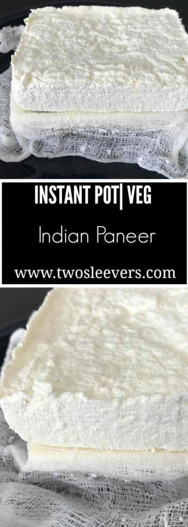 Paneer Pinterest - Instant Pot Paneer Indian Soft Cheese - https://twosleevers.com