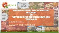Did you know that it is possible to achieve browning via a Maillard Reaction in a pressure cooker? That you may not actually need to pre-brown your food before cooking it under pressure?