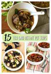 15 Delicious Instant Pot Low Carb Soups