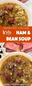 Instant Pot | Pressure Cooker| No need to miss beans on a Keto Low carb diet! These use a secret, low carb bean that tastes fantastic! This low carb ham and bean soup tastes just like the real thing.