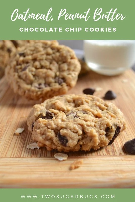 pinterest graphic for oatmeal, peanut butter, chocolate chip cookies