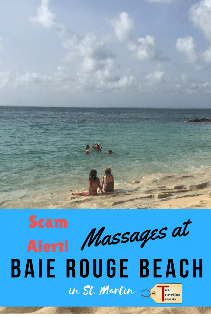 A travel blog warning beach goers about the scam we found with getting massages at Baie Rouge beach in St. Martin.