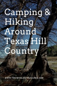 Camping and Hiking Around Hill Country - Two Worlds Treasures