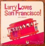 Larry Loves San Francisco