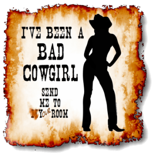 Sometimes a cowgirl just has to be bad - And there is a cowgirl in all of us! Strong, bold cowgirl silhouette. Western-Grunge Font, rustic torn paper edges