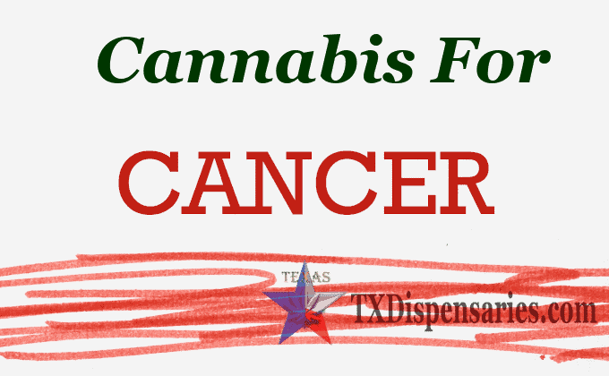 Cannabis For Cancer in Texas