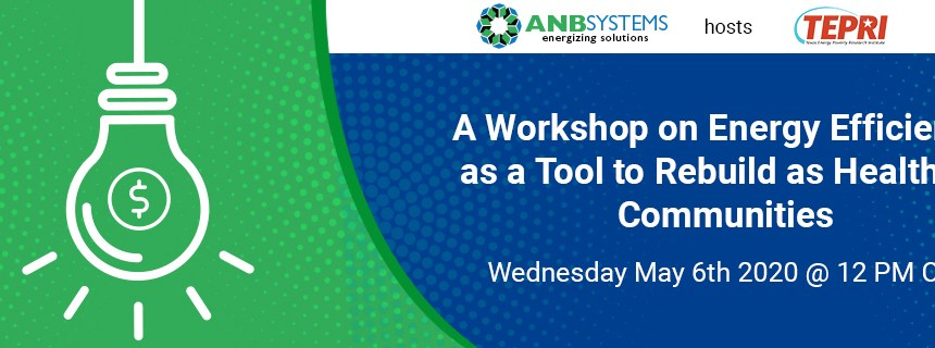 ANB Systems to Host TEPRI for Energy Efficiency Workshop