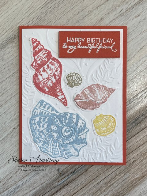 Birthday card with the new Stampin' Up! Friends are Like Seashells
