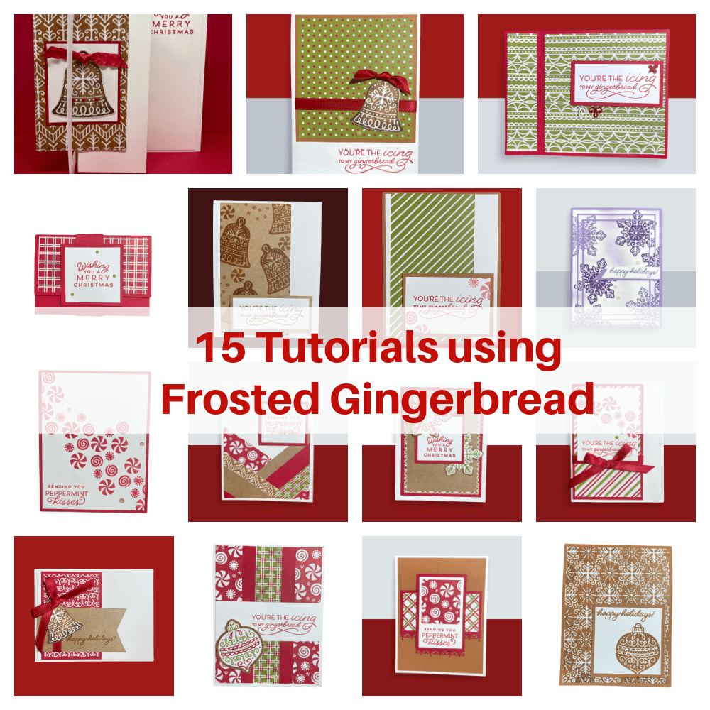 15-cards-tutorial-with-Stampin'-Up!-Frosted-Gingerbread-Suite.