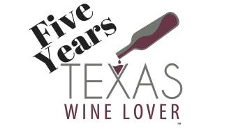 Five Years Texas Wine Lover