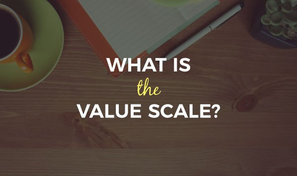 The Value Scale
