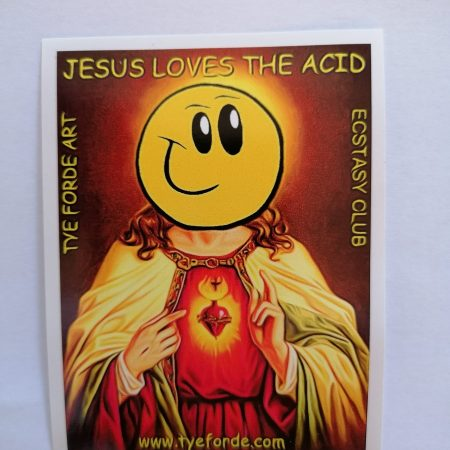 tyeforde_streetart_stickers_jesus_loves_the_acid