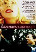 O Escafandro e a Borboleta (Le Scaphandre et le papillon, França, 2007) [C#018]