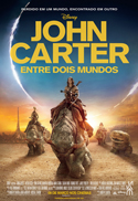 John Carter – Entre Dois Mundos (John Carter, 2012, EUA) [C#065]