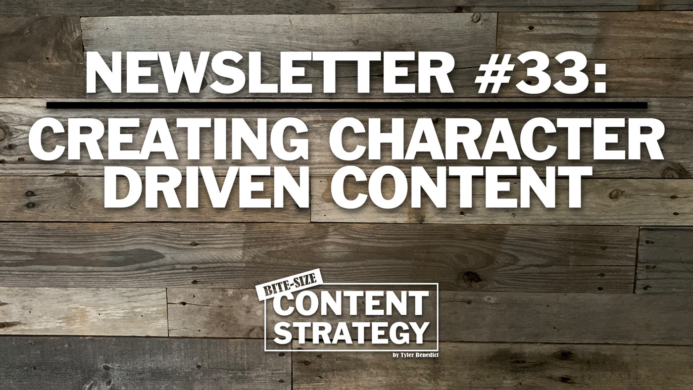 bite size content strategy newsletter 33