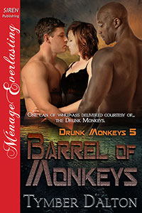 Barrel of Monkeys (Drunk Monkeys 5)