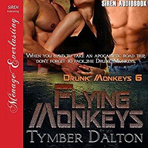 Now in audiobook: Flying Monkeys (Drunk Monkeys 6)