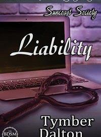 Now on Kindle: Liability (Suncoast Society 33)