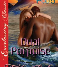 Dual Porpoise available for pre-order, Power of Three on Kindle!