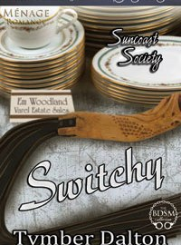 Excerpt: Switchy (Suncoast Society 34)