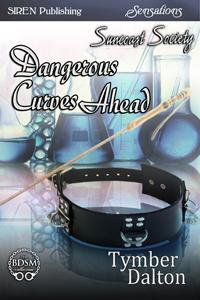 Available for Pre-Order: Dangerous Curves Ahead (Suncoast Society)